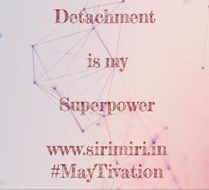 Detachment-MayTivation-Sirimiri