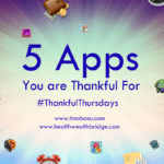 #Thankful Thursdays :5-apps-you-are-thankful-for-thankful-thursdays-prompt