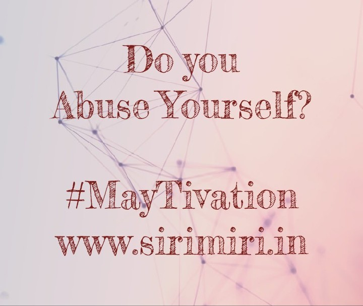 Abuse-Yourself-MayTivation-Sirimiri