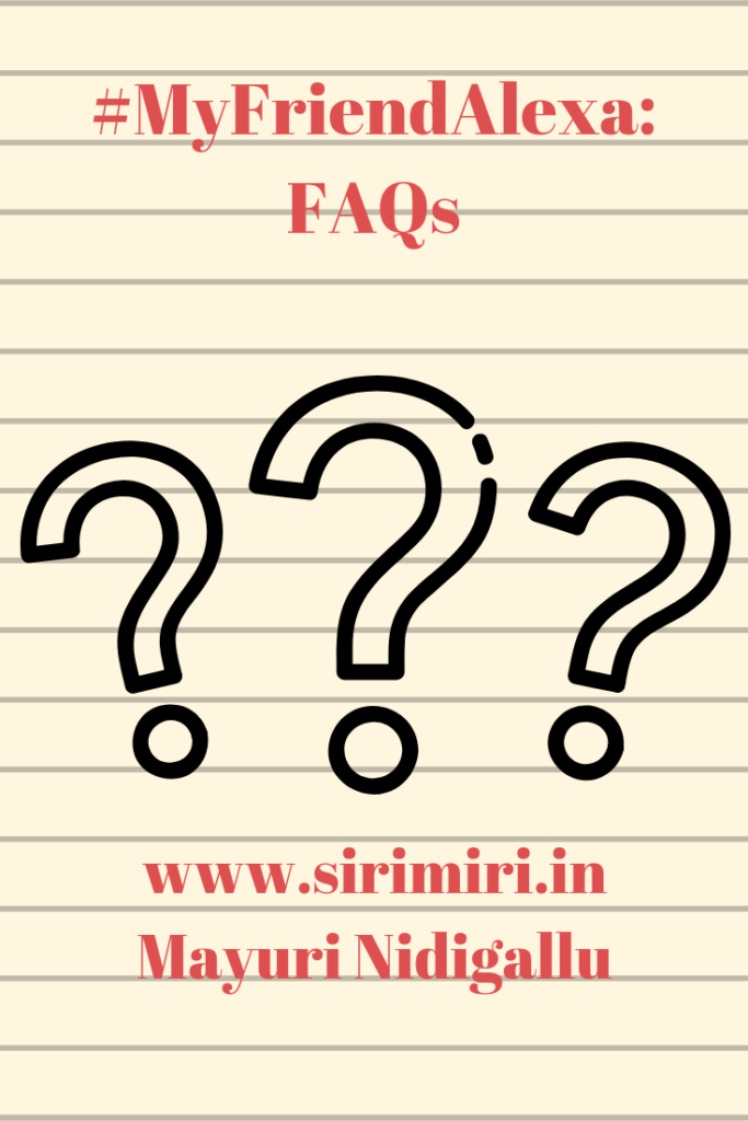 #MyFriendAlexa-FAQs-Sirimiri