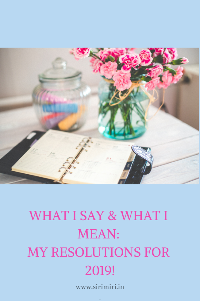 What I say-Mean- Resolutions-2019-Sirimiri