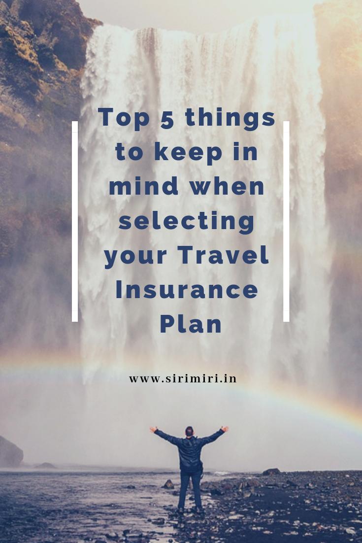Top-5-things-selecting-Travel-Insurance-Plan-Sirimiri