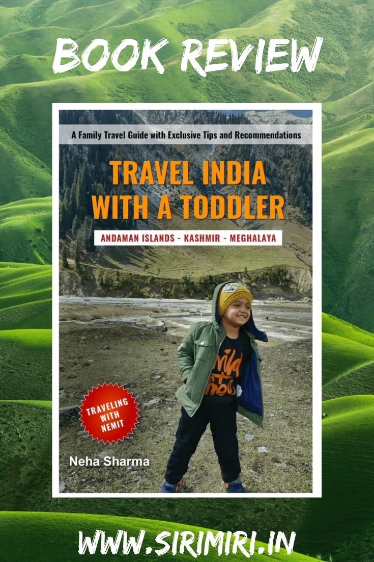 Travel-India-Toddler-Neha-Review-Sirimiri