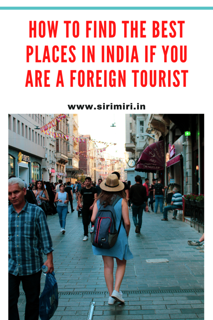 best_places_india_foreign_tourist_sirimiri