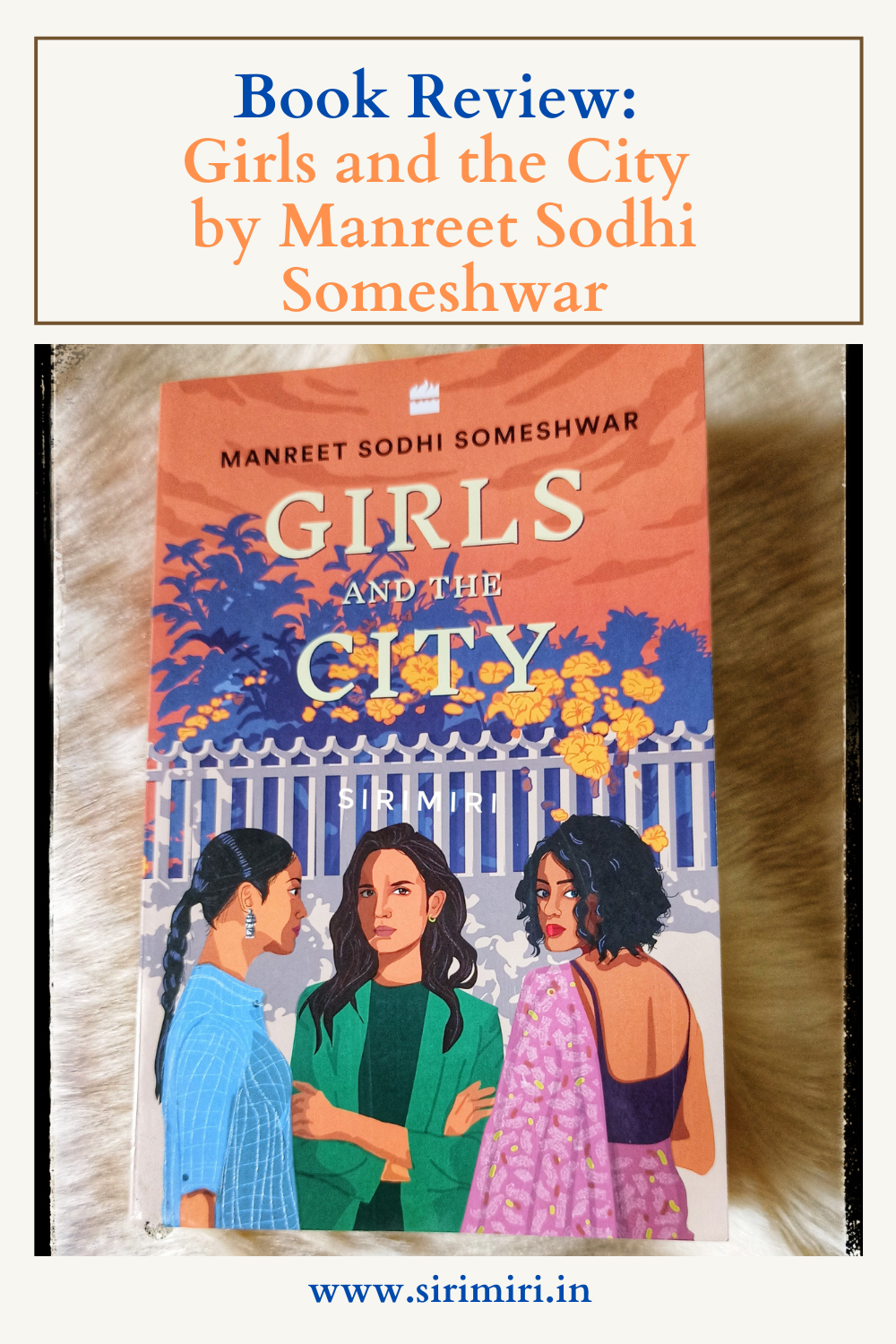Book Review_ Girls _City_Manreet Sodhi Someshwar_Sirimiri