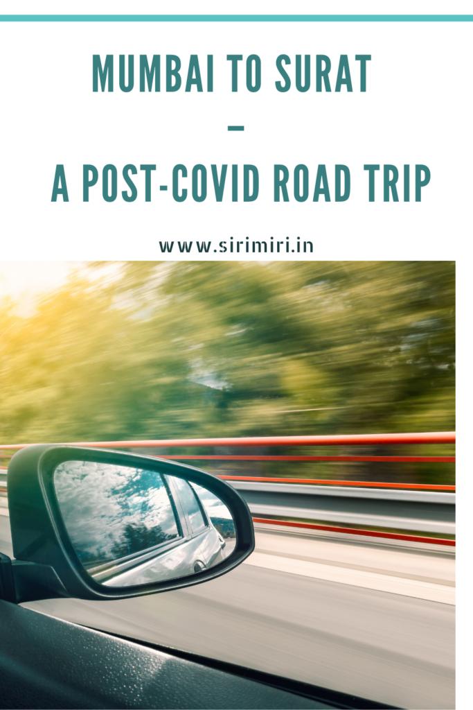 Mumbai_ Surat_Post-COVID Road Trip_Sirimiri