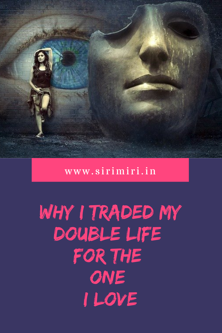 Why_traded _double_life for_ one_love_sirimiri