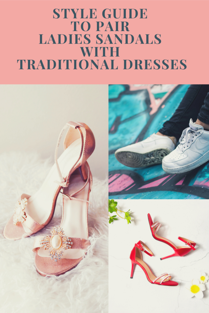 Style Guide Ladies sandals with Traditional Dresses Sirimiri